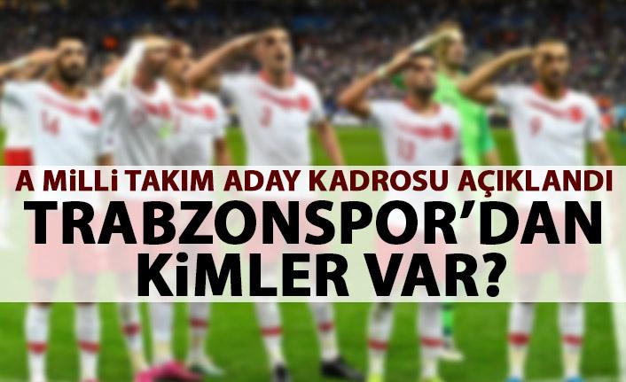 A Milli takım kadrosu açıklandı! Trabzonspor'dan kimler var?
