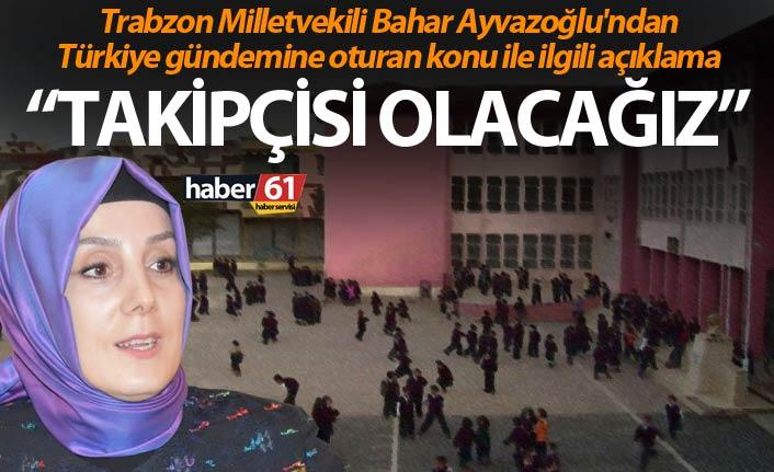 Bahar Ayvazoğlu'ndan Türkiye gündemine oturan konu ile ilgili açıklama