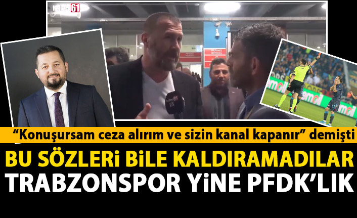 Trabzonspor yöneticilerine şok! Konuşursak ceza alırız dediler yine de PFDK'ya sevk edildiler