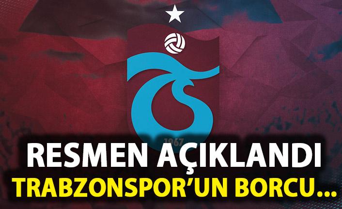 Resmen açıklandı! Trabzonspor'un borcu azaldı