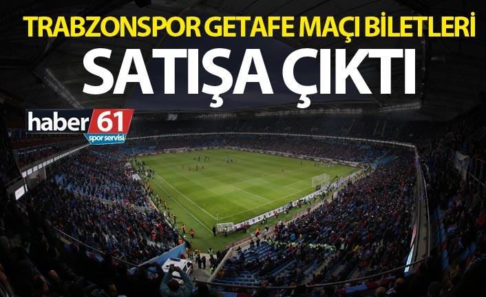 Trabzonspor Getafe maçı biletleri satışa çıktı