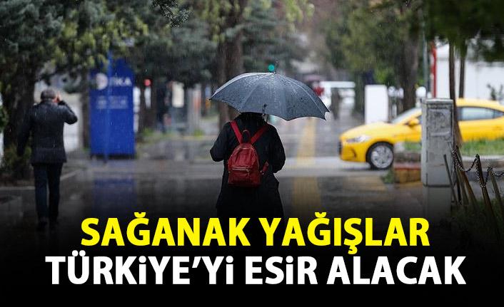 Sağanak yağış Türkiye'yi esir alacak!