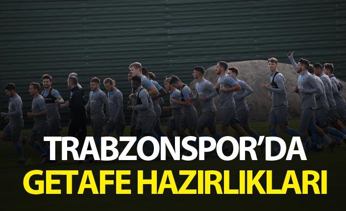Trabzonspor'da Getafe hazırlıkları