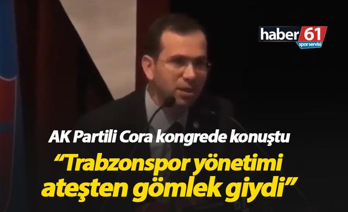 Salih Cora: Trabzonspor yönetimi ateşten gömlek giydi