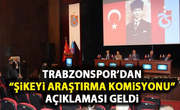 """Trabzonspor'dan """"Şikeyi Araştırma Komisyonu"""" açıklaması"""