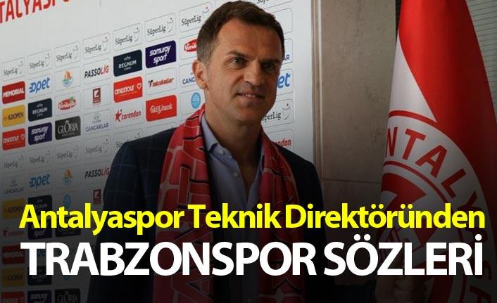 Antalyaspor Teknik Direktöründen Trabzonspor sözleri