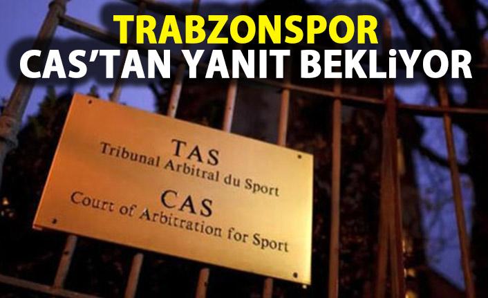 Trabzonspor CAS'tan yanıt bekliyor