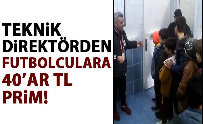 Teknik direktörden futbolculara 40 TL prim!
