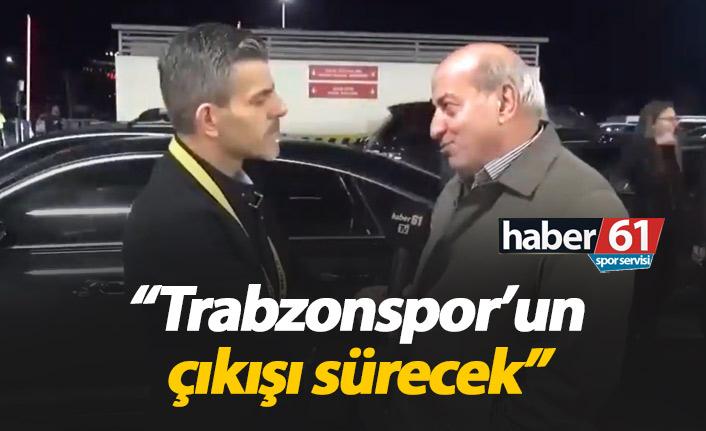 Erdem: Trabzonspor'un çıkışı sürecek