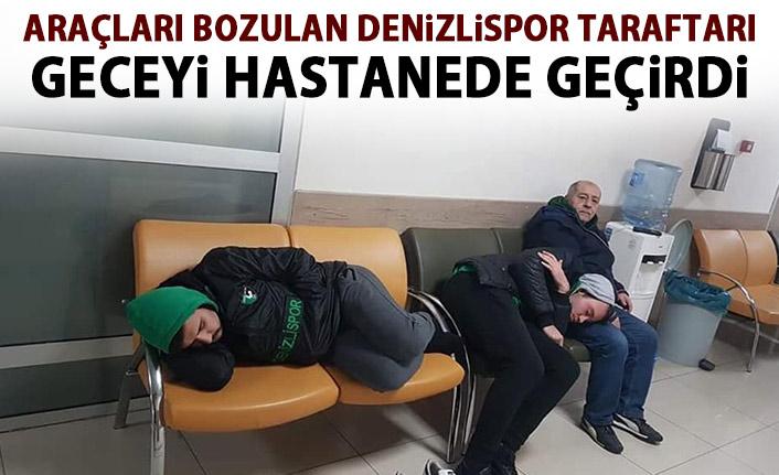 Yolda kalan Denizlispor taraftarı Hastaneye sığındı