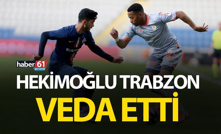 Hekimoğlu Trabzon kupaya veda etti