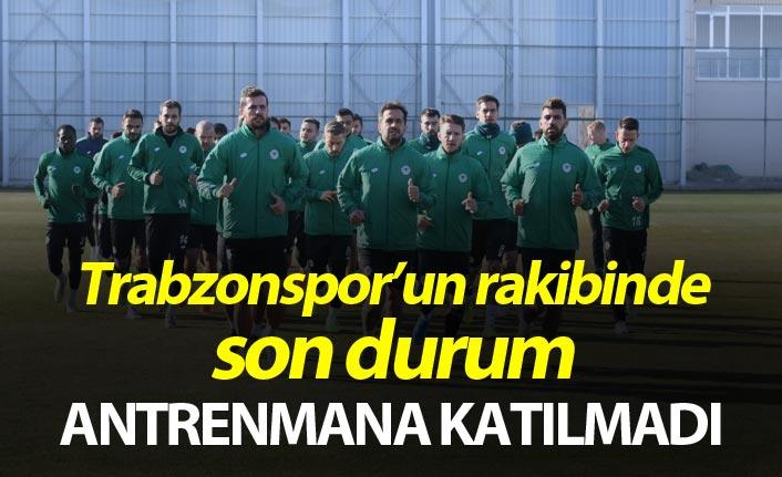 Trabzonspor'un rakibinde son durum - Antrenmana katılmadı