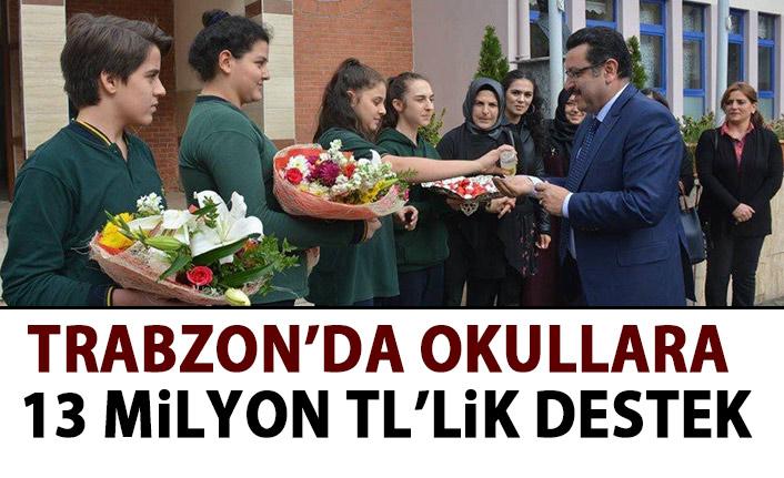 Trabzon'da okullara 13 milyon TL'lik destek