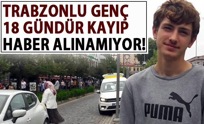 Trabzonlu genç İngiltere'de kayboldu! 18 gündür haber alınamıyor!