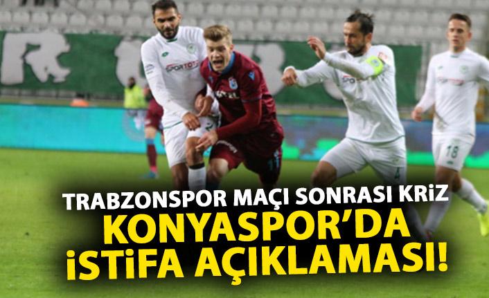 Trabzonspor maçı sonrası kriz! Konyaspor başkanından istifa açıklaması!