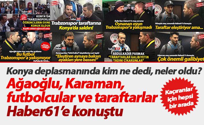 Trabzonspor'un Konya serüveni Haber61'deydi