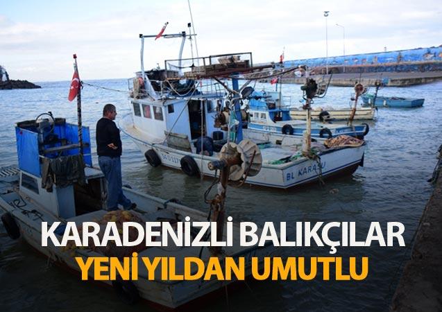 Batı Karadenizli balıkçılar yeni yıldan umutlu