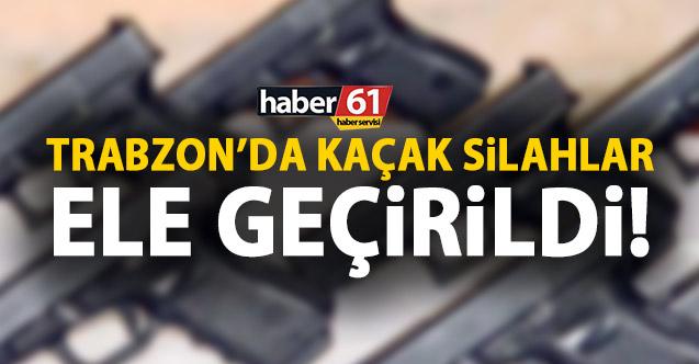 Trabzon'da kaçak silahlar ele geçirildi