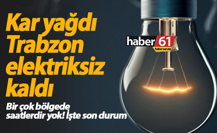 Trabzon elektriksiz kaldı! Elektrikler ne zaman gelecek?