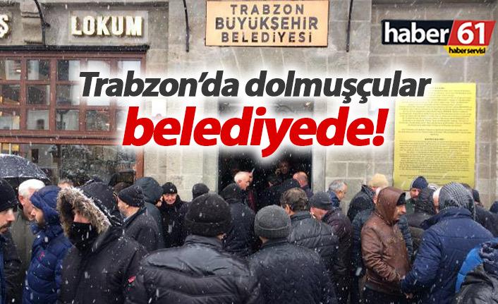 Trabzon'da dolmuşçular belediyeye gitti