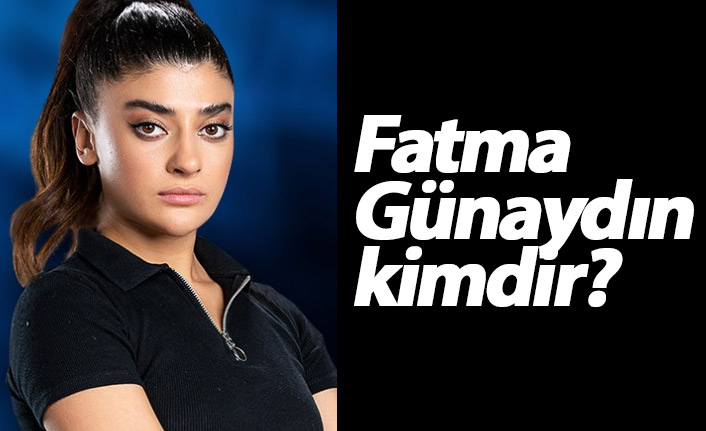 Survivor Fatma Günaydın kimdir?