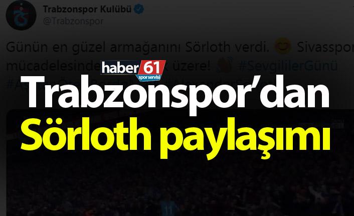 Trabzonspor'dan Sörloth paylaşımı