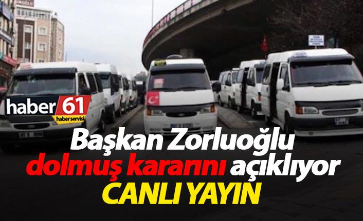 Başkan Zorluoğlu dolmuş kararını açıklıyor - CANLI YAYIN