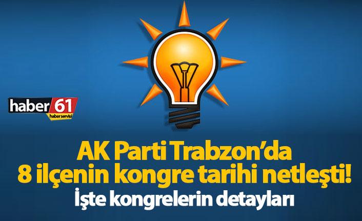 AK Parti Trabzon'da kesinleşen kongre tarihleri