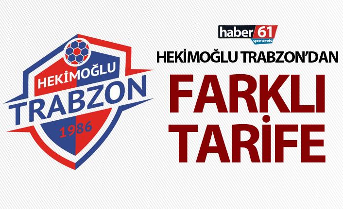 Hekimoğlu Trabzon'dan farklı tarife