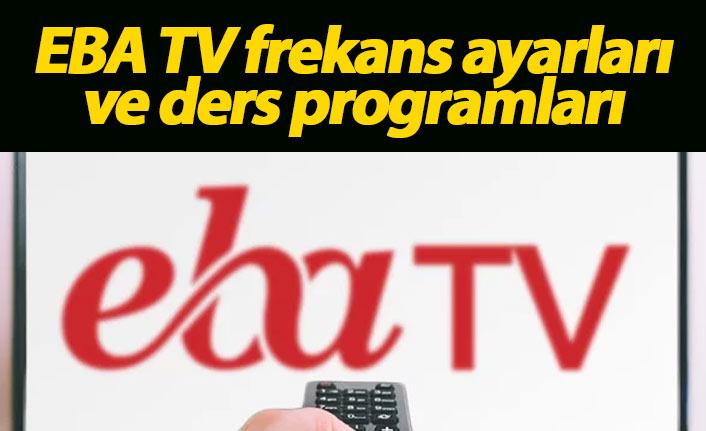 TRT Eba TV frekans ayarı nasıl yapılır? EBA TV ders programları