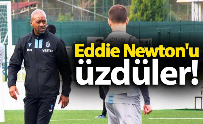 Eddie Newton'u üzdüler!