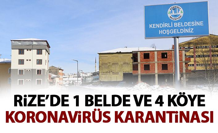 Rize'de 1 belde 4 köy karantinaya alındı