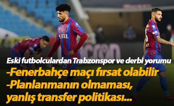 Eski futbolcular Trabzonspor'u ve maçı değerlendirdi