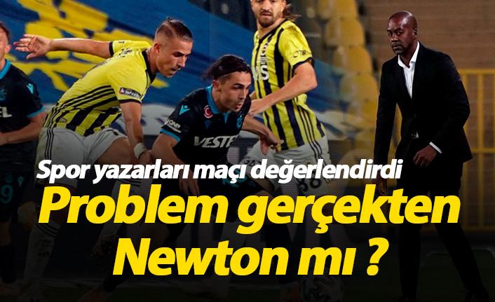 Spor yazarları Fenerbahçe Trabzonspor maçını değerlendirdi