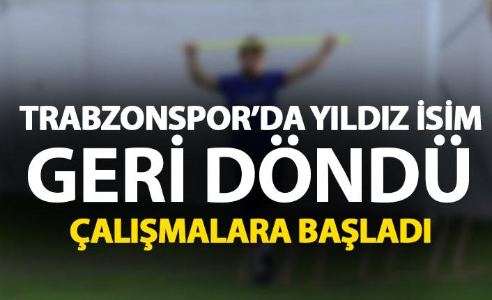 Trabzonspor'un yıldız ismi geri döndü! İlk kez takımla çalıştı
