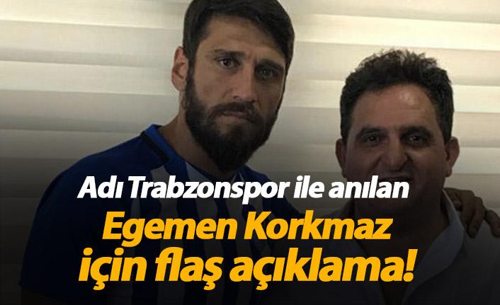 Adı Trabzonspor ile anılan Egemen Korkmaz için flaş açıklama