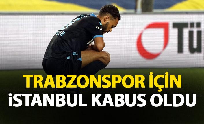Trabzonspor için İstanbul kabus oldu