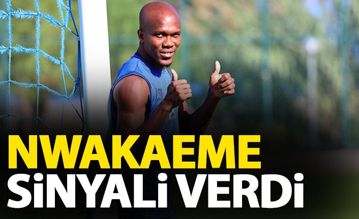 Nwakaeme eski performansının sinyalini verdi