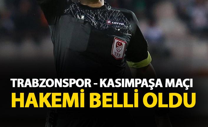 Trabzonspor - Kasımpaşa maçı hakemi açıklandı