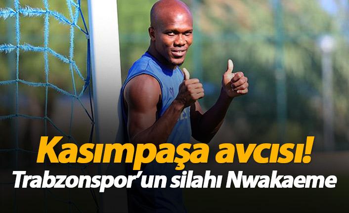 Nwakaeme Kasımpaşa'yı çok sever!