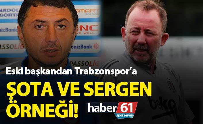 Trabzonspor'a Şota ve Sergen örneği