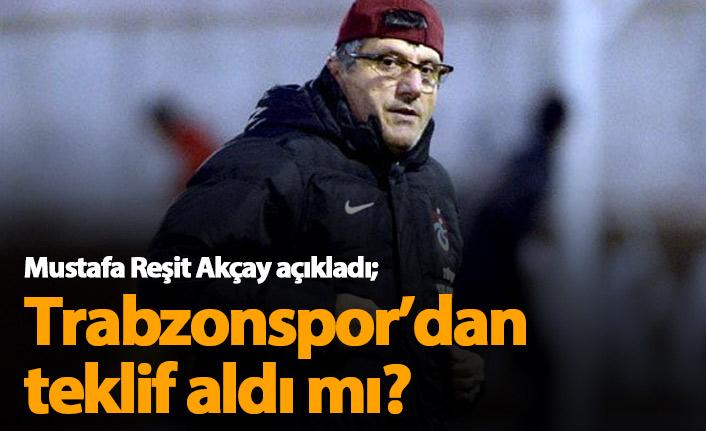 Mustafa Reşit Akçay açıkladı: Trabzonspor'dan teklif geldi mi?