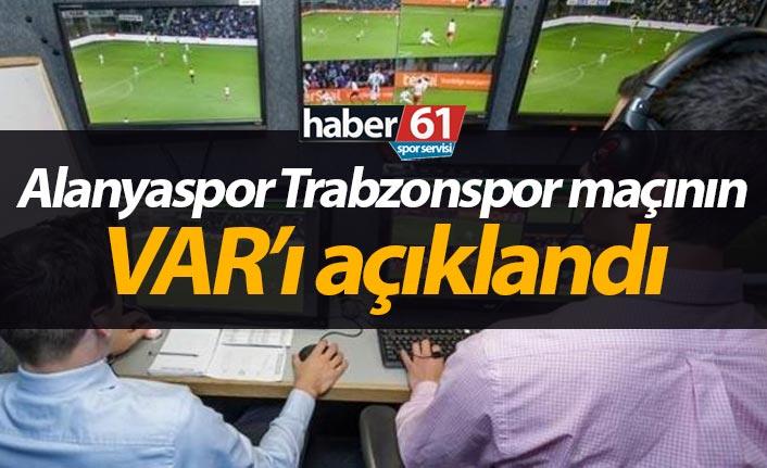 İşte Alanyaspor Trabzonspor maçının VAR hakemleri