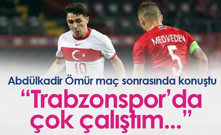 Abdülkadir Ömür: Trabzonspor'da çok çalıştım