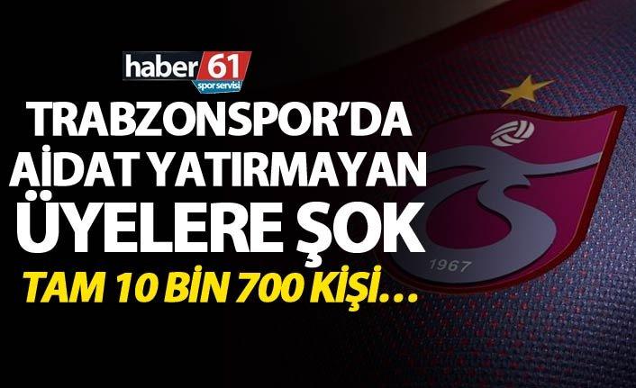 Trabzonspor'da Aidat yatırmayan üyelere şok - Tam 10 bin 700 kişi…