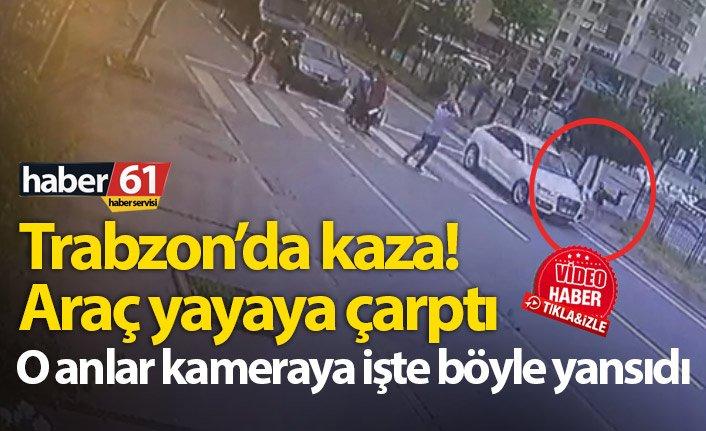 Trabzon'da kaza! Yaya böyle çarptı...
