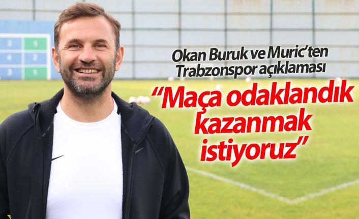 Okan Buruk: Trabzonspor maçında kazanmak istiyoruz