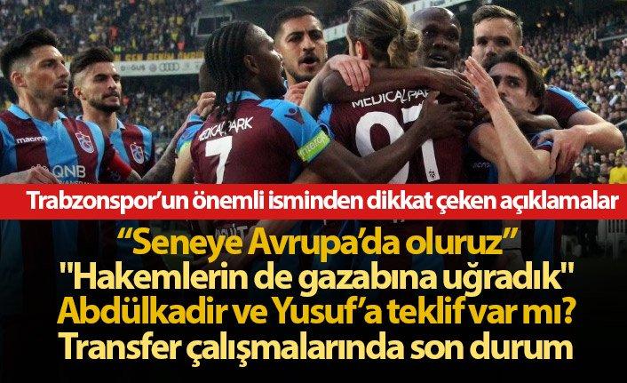 Ertuğrul Doğan: Trabzonspor seneye Avrupa'da olur