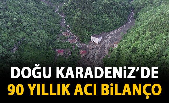 Doğu Karadeniz'in afet bilançosu! 90 yılda 644 ölü!