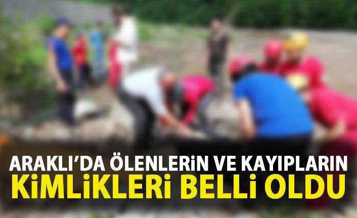 Araklı'daki felakette ölenlerin ve kayıpların kimlikleri belli oldu!
